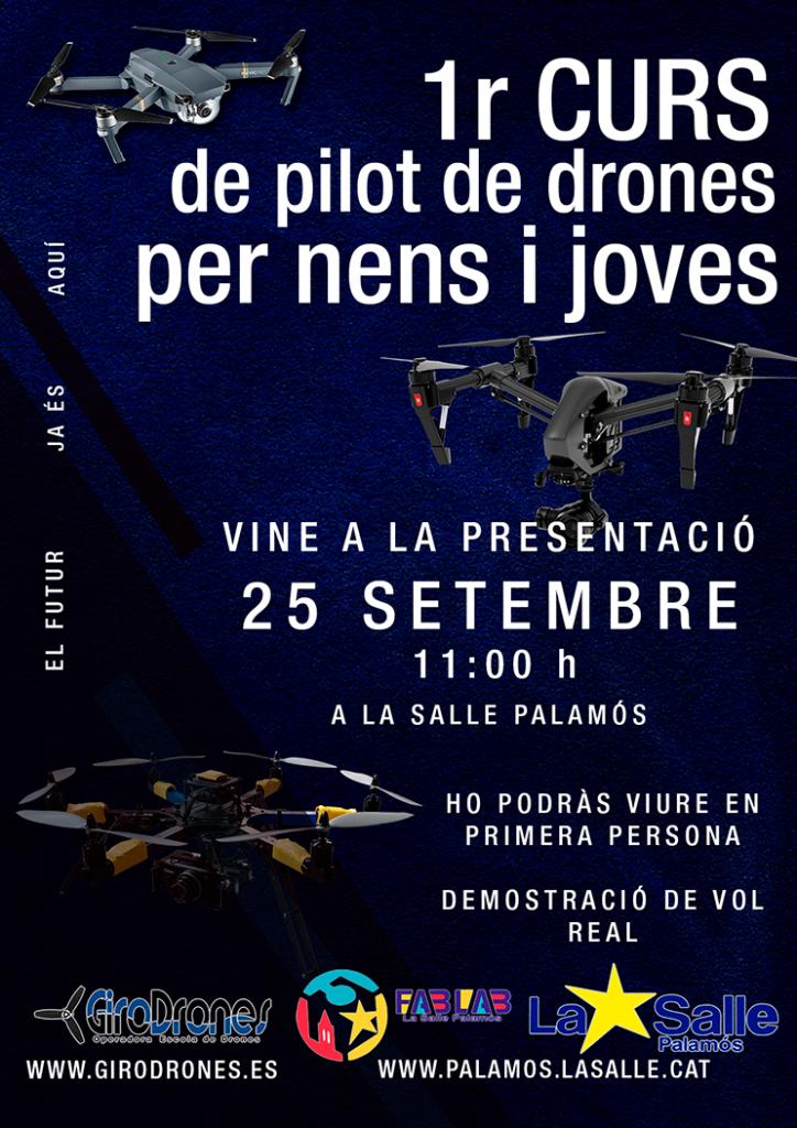 La Salle de Palamós, el dia dissabte 25 de septimbre 2021 de 10 a 13 hores Girodrones